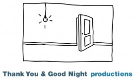 Thank You & Good Night productions